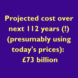 Future cost: £73 billion